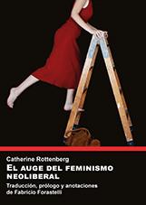 EL AUGE DEL FEMINISMO NEOLIBERAL.