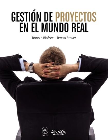 GESTIÓN DE PROYECTOS EN EL MUNDO REAL