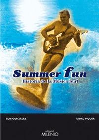 SUMMER FUN: HISTORIA DE LA MÚSICA SURF
