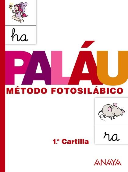 MÉTODO FOTOSILÁBICO, EDUCACIÓN INFANTIL, 4 AÑOS. CARTILLA 1. CUADERNO