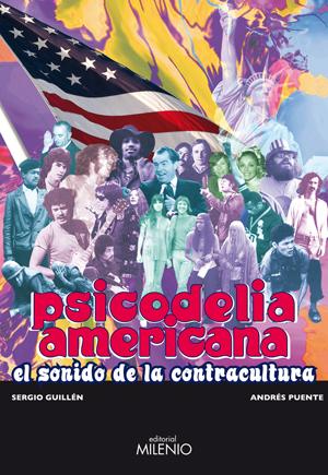 PSICODELIA AMERICANA: EL SONIDO DE LA CONTRACULTURA
