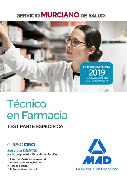 TÉCNICO EN FARMACIA DEL SERVICIO MURCIANO DE SALUD. TEST TEMARIO PARTE ESPECÍFIC