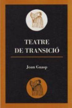 TEATRE DE TRANSICIÓ
