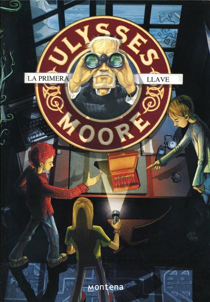 La primera llave (Ulysses Moore 6)