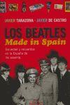 LOS BEATLES, MADE IN SPAIN