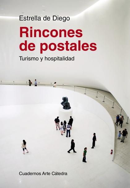 RINCONES DE POSTALES : TURISMO Y HOSPITALIDAD