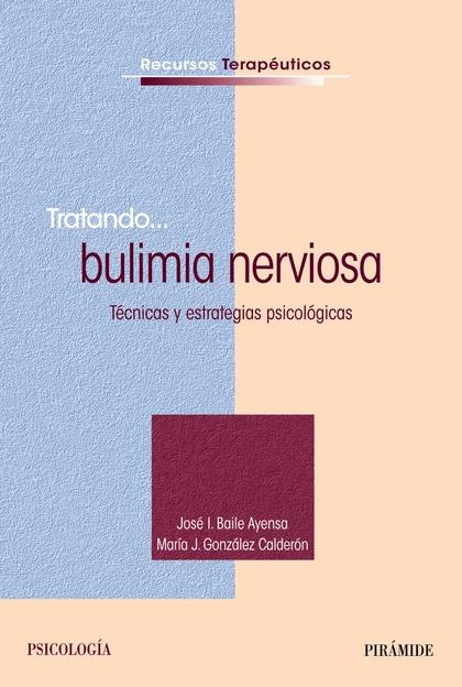 TRATANDO-- BULIMIA NERVIOSA