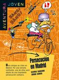 PERSECUCIÓN EN MADRID. SERIE AVENTURA JOVEN. LIBRO.