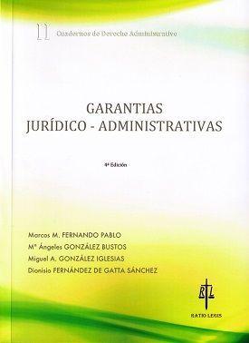 GARANTIAS JURIDICO-ADMINISTRATIVAS