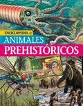 ENCICLOPEDIA DE ANIMALES PREHISTÓRICOS.