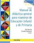 MANUAL DE DIDÁCTICA GENERAL PARA MAESTROS DE EDUCACIÓN INFANTIL Y DE PRIMARIA