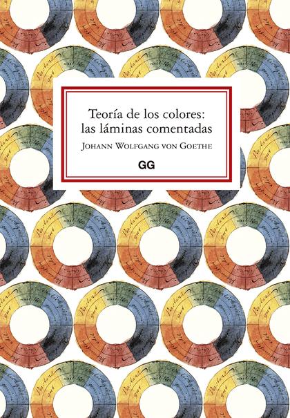 TEORÍA DE LOS COLORES: LAS LÁMINAS COMENTADAS.