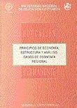 PRINCIPIOS DE ECONOMÍA : ESTRUCTURA Y ANÁLISIS : CASOS DE ECONOMÍA REGIONAL