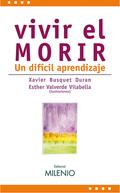 VIVIR EL MORIR : UN DIFÍCIL APRENDIZAJE