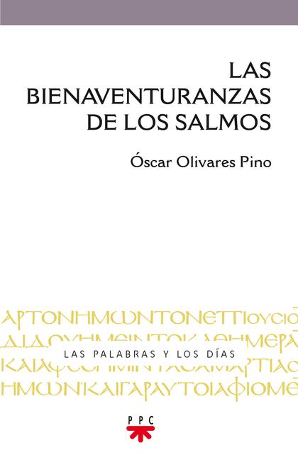 LAS BIENAVENTURANZAS DE LOS SALMOS.