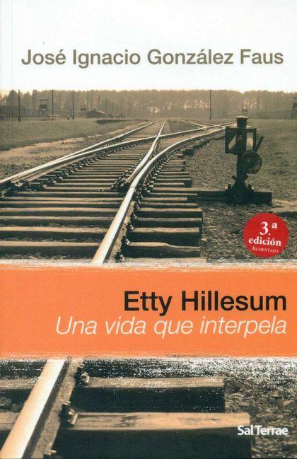 ETTY HILLESUM UNA VIDA QUE INTERPELA.