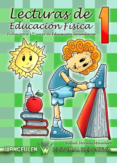 LECTURAS DE EDUCACIÓN, FÍSICA, 1 ESO