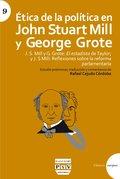 ÉTICA DE LA POLÍTICA EN JOHN STUART MILL Y GEORGE GROTE.