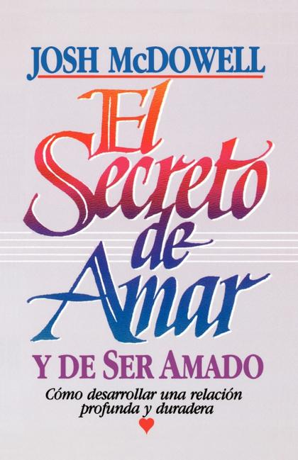 EL SECRETO DE AMAR