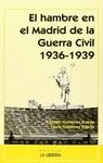 EL HAMBRE EN EL MADRID DE LA GUERRA CIVIL 1936-1939