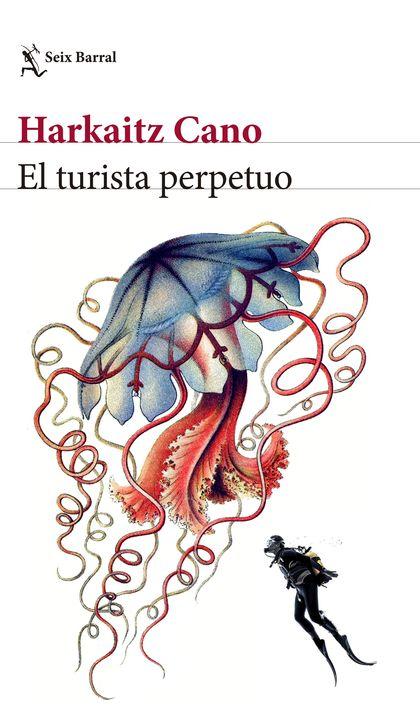 EL TURISTA PERPETUO.