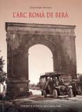 L´ARC ROMÀ DE BERÀ                                                              (HISPANIA CITER