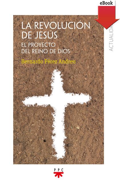 LA REVOLUCIÓN DE JESÚS (EBOOK-EPUB).