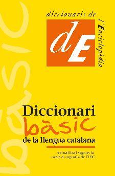 DICCIONARI BÀSIC DE LA LLENGUA CATALANA.
