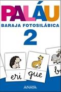 BARAJA FOTOSILÁBICA 2, EDUCACIÓN INFANTIL, 5 AÑOS