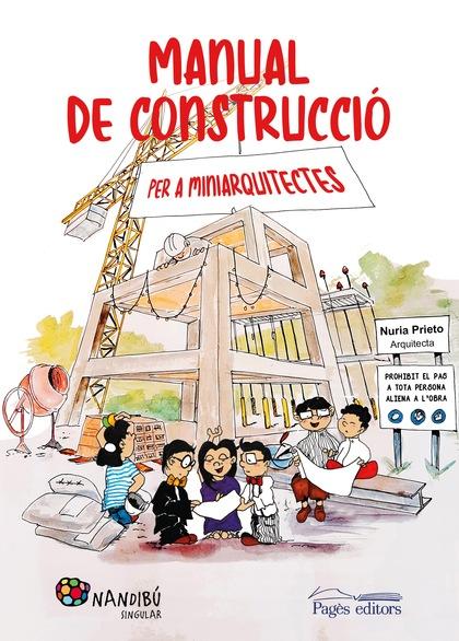 MANUAL DE CONSTRUCCIÓ PER A MINIARQUITECTES.