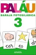 BARAJA FOTOSILÁBICA 3, EDUCACIÓN INFANTIL, 5 AÑOS