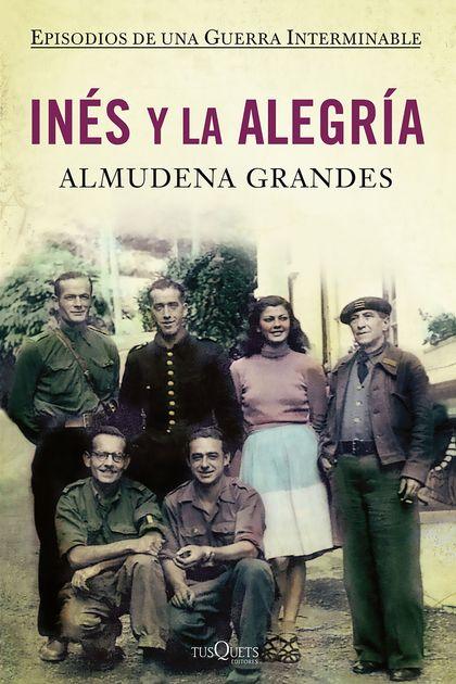 INÉS Y LA ALEGRÍA : EL EJÉRCITO DE LA UNIÓN NACIONAL ESPAÑOLA Y LA INVASIÓN DEL VALLE DE ARÁN,