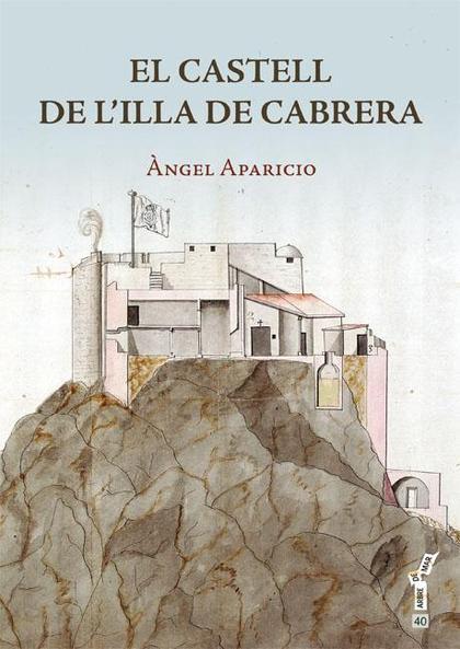 EL CASTELL DE L´ILLA DE CABRERA