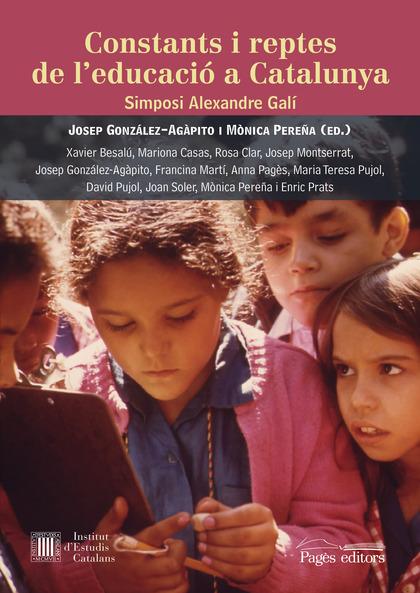 CONSTANTS I REPTES DE L´EDUCACIÓ A CATALUNYA                                    SIMPOSI ALEXAND