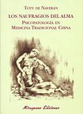 LOS NAUFRAGIOS DEL ALMA: PSICOPATOLOGÍA EN MEDICINA TRADICIONAL CHINA