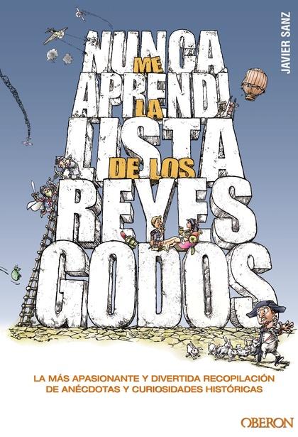 NUNCA ME APRENDÍ LA LISTA DE LOS REYES GODOS