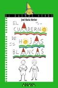 EL CUADERNO DE HOJAS BLANCAS.