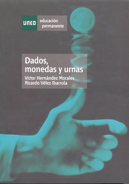 DADOS, MONEDAS Y URNAS.