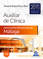 AUXILIARES DE CLÍNICA, DIPUTACIÓN PROVINCIAL DE MÁLAGA. TEMARIO ESPECÍFICO Y TEST