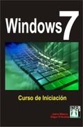 WINDOWS 7 : CURSO DE INICIACIÓN