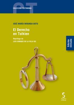 EL DERECHO EN TOLKIEN (EDICIÓN REVISADA).