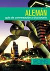 ALEMÁN. GUÍA DE CONVERSACIÓN Y DICCIONARIO