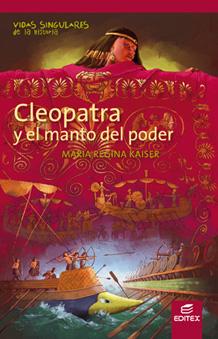 CLEOPATRA Y EL MANTO DEL PODER