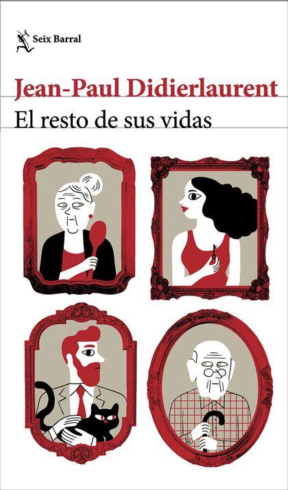 EL RESTO DE SUS VIDAS.