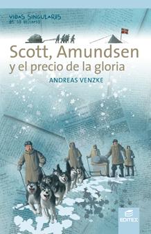 SCOTT, AMUNDSEN Y EL PRECIO DE LA GLORIA