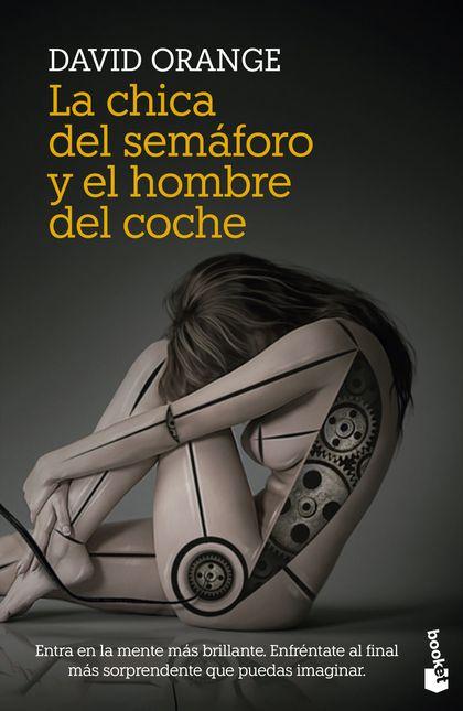 LA CHICA DEL SEMÁFORO Y EL HOMBRE DEL COCHE