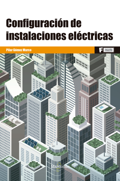 *CONFIGURACIÓN DE INSTALACIONES ELÉCTRICAS.