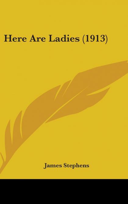 HERE ARE LADIES (1913)