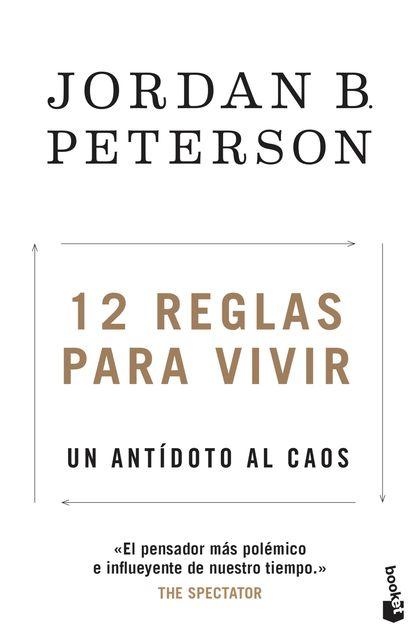 12 REGLAS PARA VIVIR                                                            UN ANTÍDOTO AL