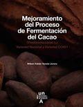 MEJORAMIENTO DEL PROCESO DE FERMENTACIÓN DEL CACAO. (THEOBROMA CACAO L.) VARIEDAD NACIONAL Y VA
